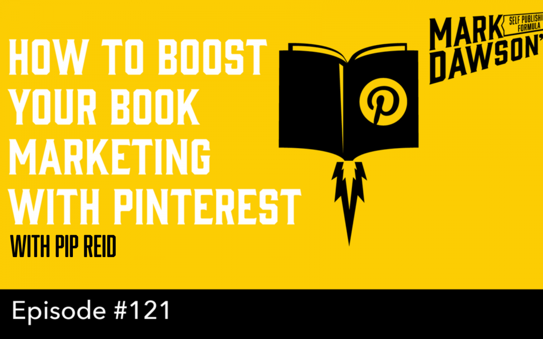 SPF-121: How to Boost your Book Marketing with Pinterest – with Pip Reid