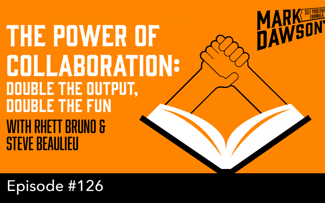 SPF-126: The Power of Collaboration – with Rhett Bruno and Steve Beaulieu