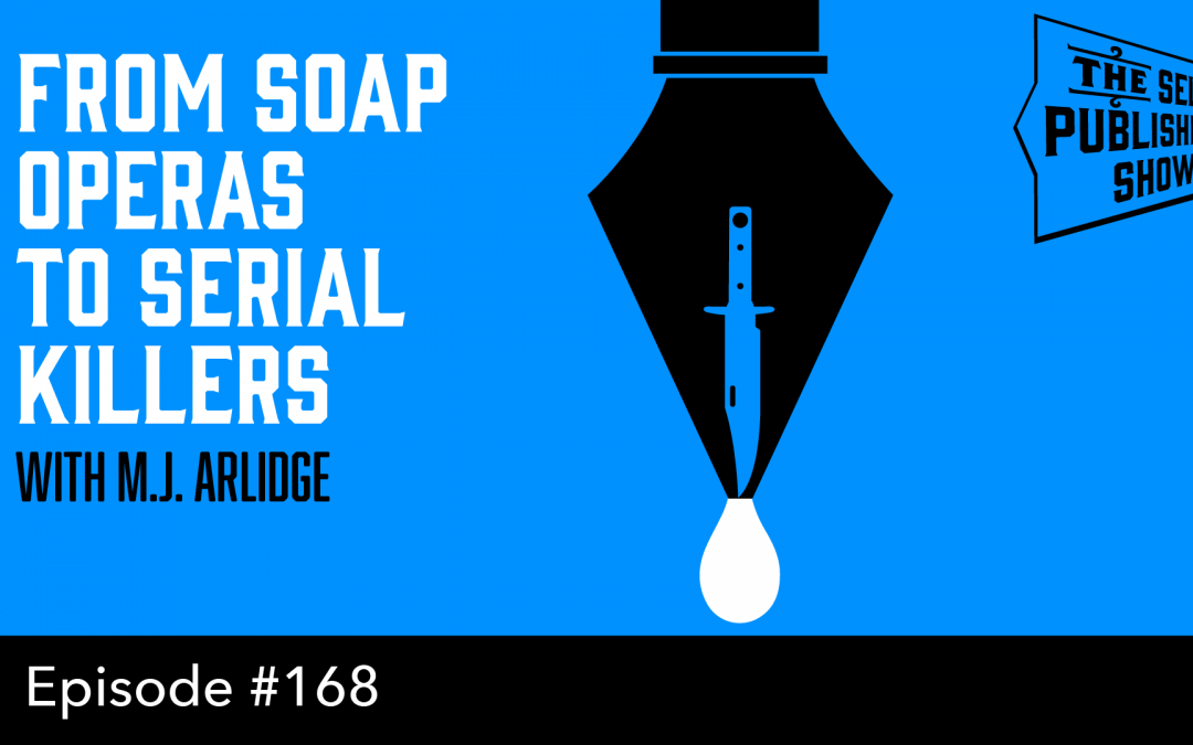 SPS-168: From Soap Operas to Serial Killers – with M.J. Arlidge