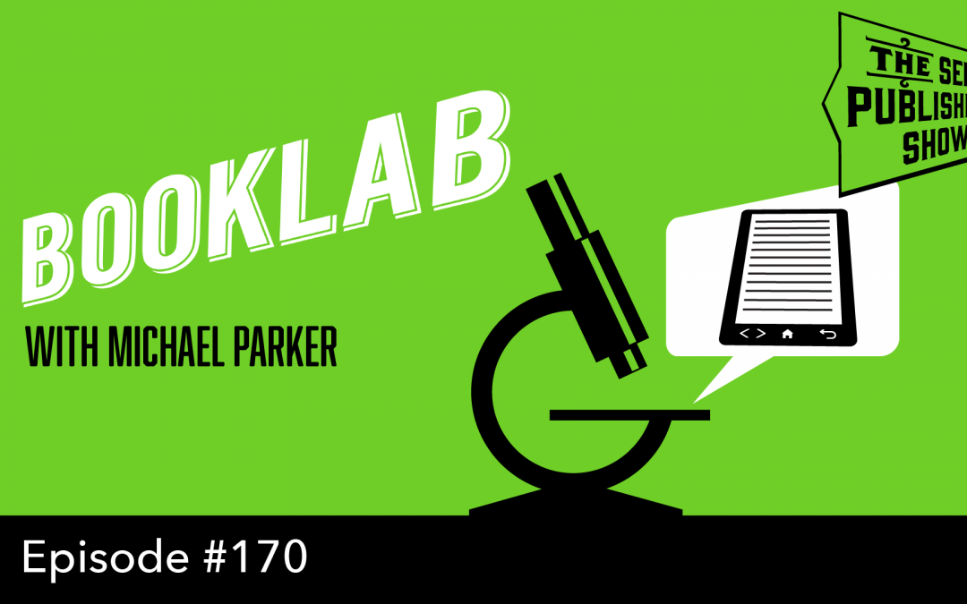 SPS-170: BookLab #5 – with Michael Parker