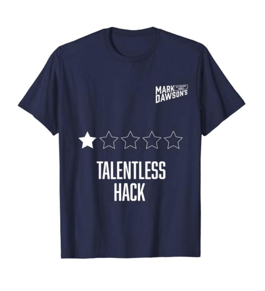 Talentless T Shirt