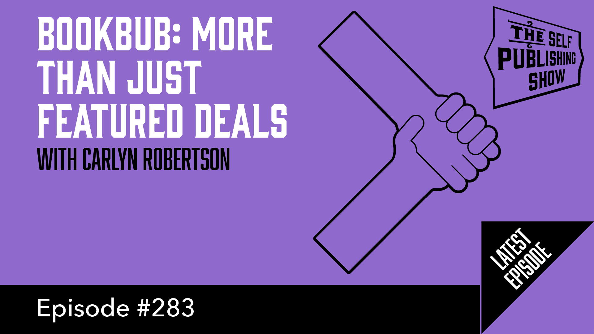 BookBub: More Than Just Featured Deals - with Carlyn Robertson