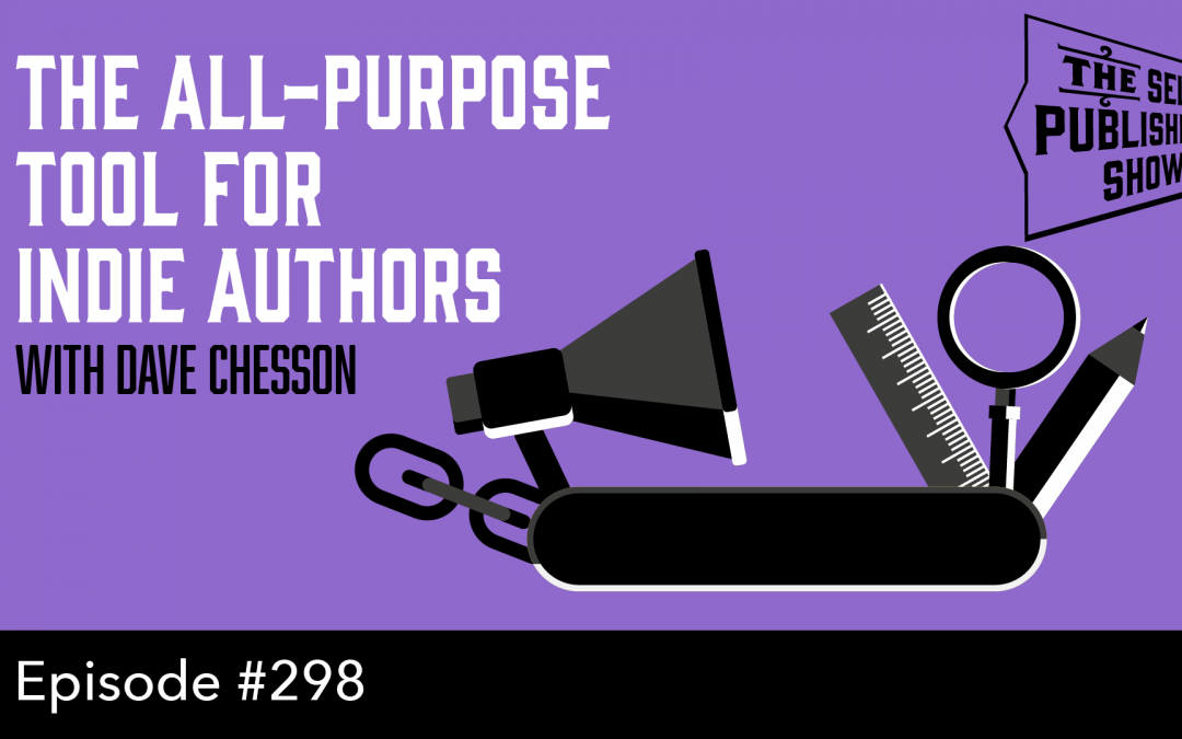 SPS-298: Atticus: the All-Purpose Tool for Indie Authors – with Dave Chesson